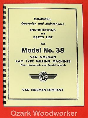 Van Norman 38 Milling Machine Instructions Parts Manual 0882