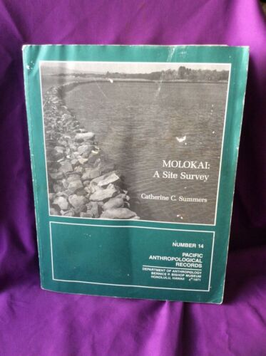 MOLOKAI A SITE SURVEY BY CATHERINE C. SUMMERS BISHOP MUSEUM -RARE HAWAIIAN BOOK