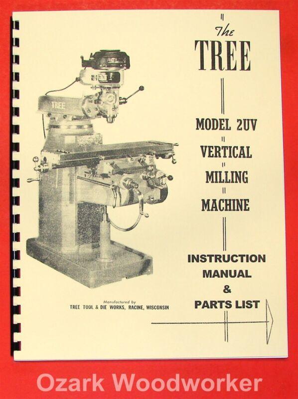TREE 2UV Vertical Milling Machine Instruction & Parts Manual 0723