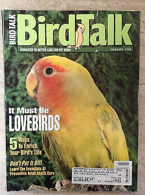 Bird Talk Magazine February 1996 Dedicated to Better Care for Pet Birds