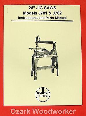 Walker Turner J781 J782 24 Jig Saw Instructions Parts Manual 0980