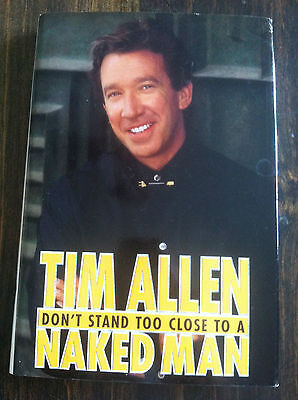 Stores Close By (Don't Stand Too Close to a Naked Man by Tim Allen (1994, Hardcover))