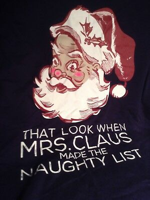 T-Shirt Tee Santa Claus Mrs. Made the Naughty List Christmas Holiday Navy NWT (Naughty Mrs Claus)