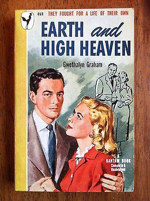 Gwethalyn Graham EARTH AND HIGH HEAVEN Bantam #460 1948 Great Cover Art L@@K WOW