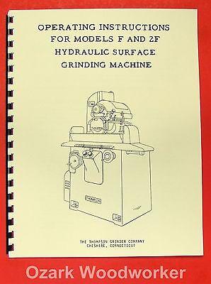 Thompson F 2f Surface Grinder Operators Parts Manual 0721