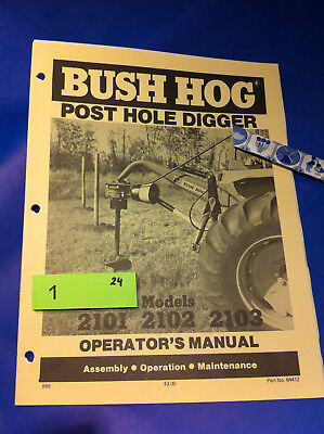 Bush Hog 2101 2102 2103 Post Hole Digger Operation Assembly Catalog Manual Book