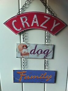VINTAGE RETRO HANGING METAL PLAQUE SIGN 'CRAZY DOG FAMILY' BY HEAVEN SENDS