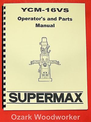 Supermax Ycm-16vs Milling Machine Operators Parts Manual 0716