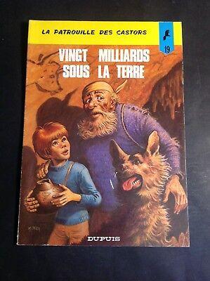 Mitacq  Vingt Milliards sous la Terre - Patrouille des Castors - EO - 1974 - BD2