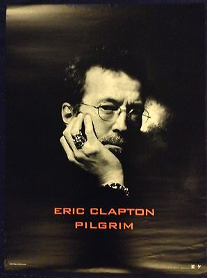 ERIC CLAPTON - PILGRIM PROMO POSTER - MINT CONDITION