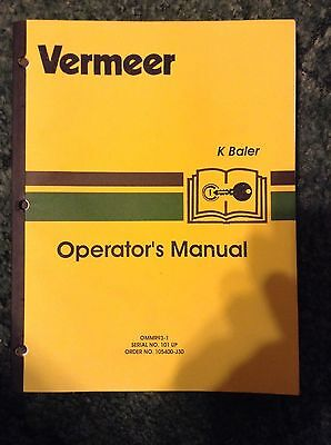 105400-j30 - A New Operators Manual For A Vermeer K Round Baler