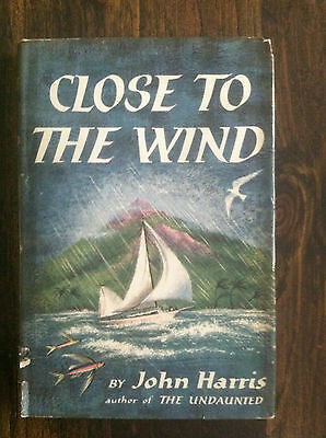 Stores Close By (CLOSE TO THE WIND by John Harris 1956 HARDCOVER )