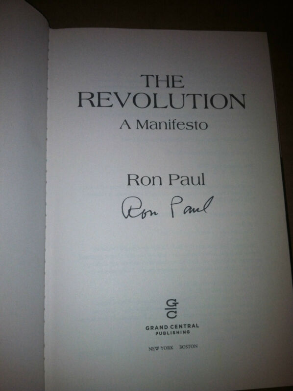 The Revolution : A Manifesto By Ron Paul (2008, Hardcover) Signed Autographed