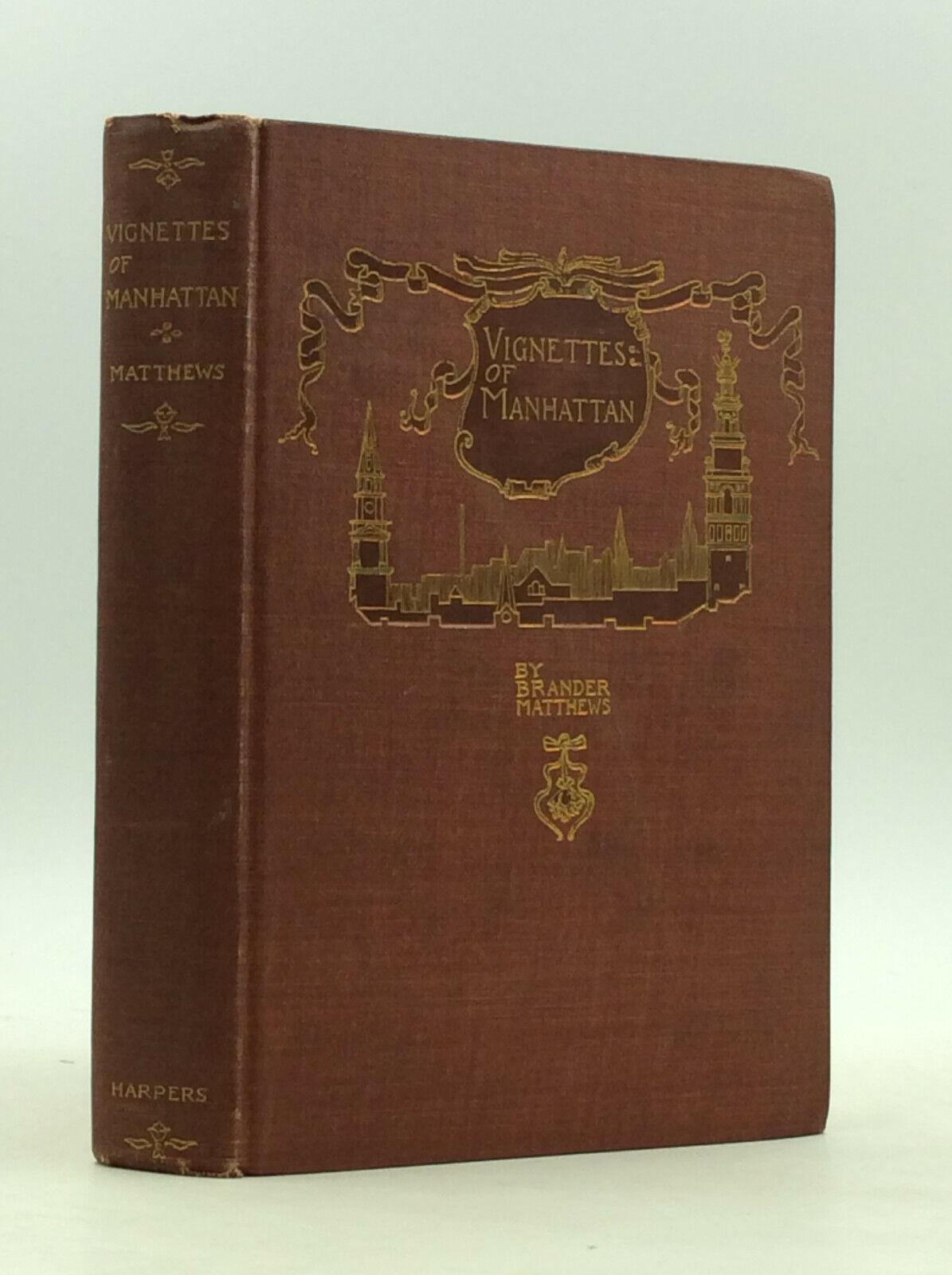 VIGNETTES OF MANHATTAN by Brander Matthews - 1894 - New York City life