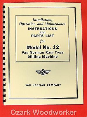 Van Norman 12 Ram-type Milling Machine Operators Parts Manual 0731