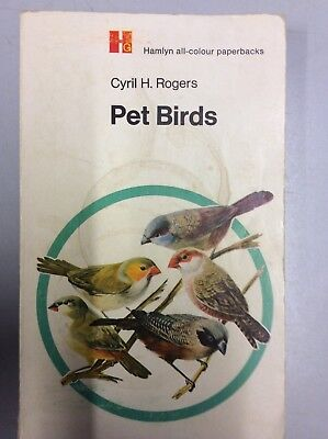 Pet Birds by Cyril H. Rogers (Paperback, 1970)