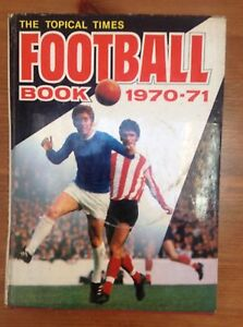 Soccer Annual 1970 - 1971 The Topical Times Football Book