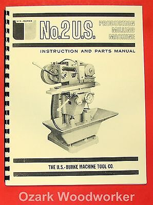 U.s. Burke No 2 Horizontal Milling Machine Operators Parts Manual 0726