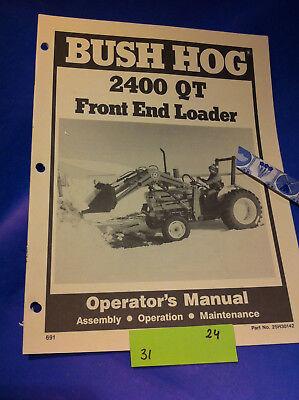 Bush Hog 2400 Qt Loader Operation Assembly Catalog Manual Book
