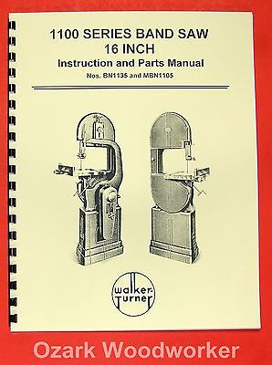 Walker Turner 1100 Series 16 Metal Wood Band Saw Operator Parts Manual 073