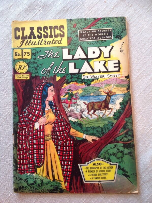 Classics Illustrated #75 The Lady Of The Lake.