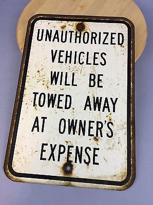 Vintage Unauthorised Vehicles Will Be Towed Away At Owners Expense Sign