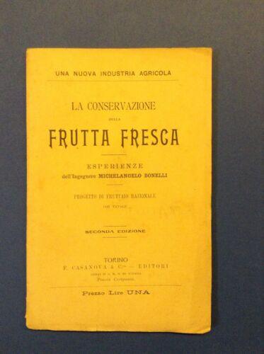 La conservazione della frutta fresca. Esperienze, fruttaio razionale