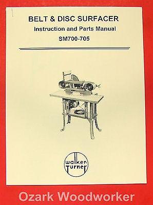 Walker Turner Beltdisc Sander Sm700-sm705 Operator Parts Manual 0752