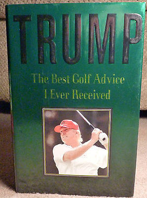 NEW DONALD TRUMP BOOK w DJ BEST GOLF ADVICE I EVER RECEIVED PRESIDENT