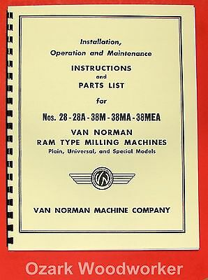 Van Norman 28 28a 38m 38ma 38mea Milling Machine Operator Part Manual 0733