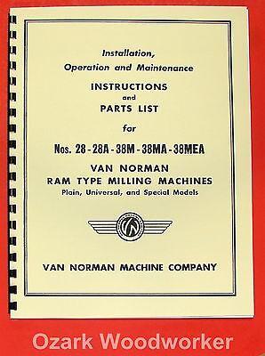 Van Norman 28 28a 38m 38ma 38mea Milling Machine Operator Part Manual 0733