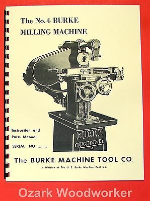 Us Burke No.4 Horizontal Milling Machine Instructions Parts Manual 0880
