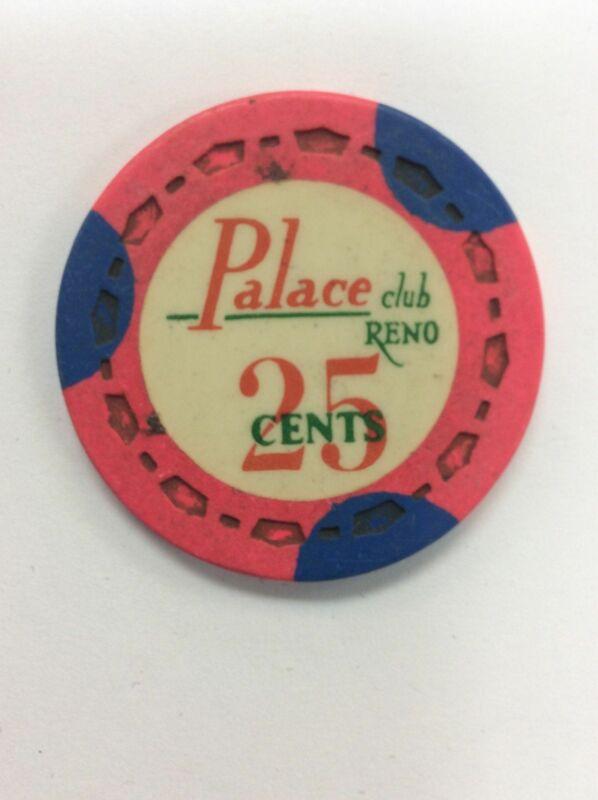 Palace Club Casino Reno NV 25 Cent Chip 1972