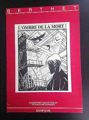 L'ombre de la mort Berthet 1000 ex 1986 TBE