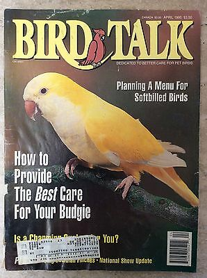 Bird Talk Magazine April 1995 Dedicated to Better Care for Pet Birds