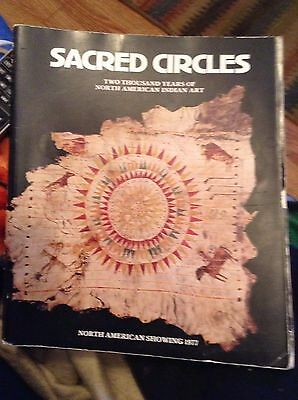 SACRED CIRCLES TWO THOUSAND YEARS OF NORTH AMERICAN INDIAN ART 1977 SOFTCOVER