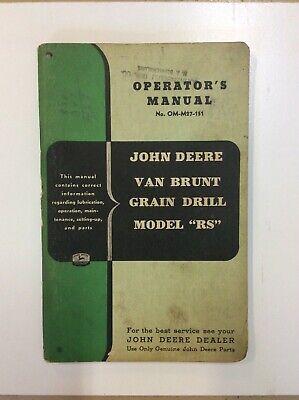 John Deere Original Operators Manual For Van Brunt Grain Drill Model Rs