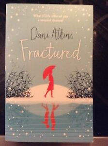 Fractured paperback by Dani Atkins