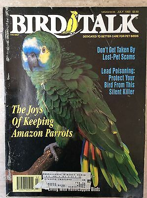 Bird Talk Magazine July 1993 Dedicated to Better Care for Pet Birds