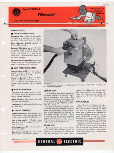 "1951 GE Ad Sales Sheet: ""Type 6WGM25A2 Fillerweld"" (""Used w/ Helium or Argon"")"