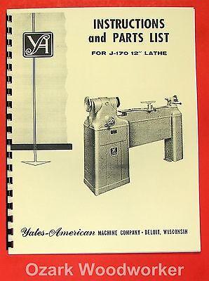Yates-american J-170 12 Variable Speed Wood Lathe Operator Parts Manual 0762