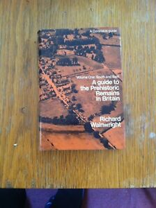 A Guide to the Prehistoric Remains in Britain by Richard Wainwright 1st Edition