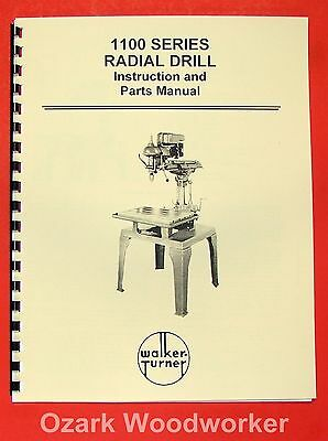 Walker Turner 1100 Series Radial Drill Operators Parts Manual 0740