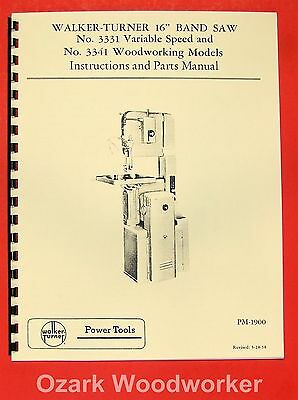Walker Turner 16 Band Saw 3331  3341 Instructions Parts Manual 0743