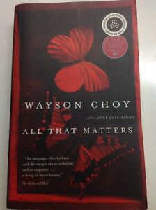 All that Matters - Wayson Choy