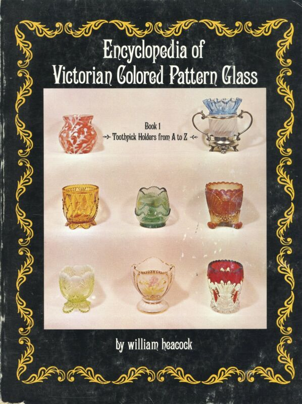 Art Glass Toothpick Holders Patterns - Pressed Cut Colored Etc. / Book + Values