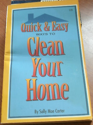 Quick   Easy Ways To Clean Your Home By Sally Mae Carter 1994 Pb