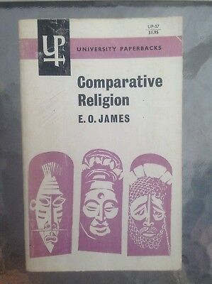 Comparative Religion: An Introductory and Historical Study by E.O. James (1961)
