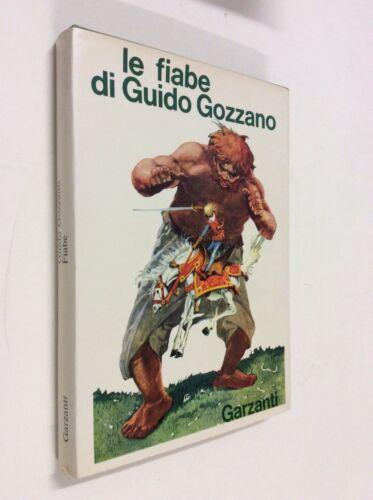 Fiabe / di Guido Gozzano ; illustrazioni in nero e tavole a colori di Gizeta