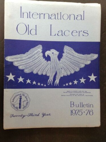 RARE INTERNATIONAL OLD LACERS Bulletin 1975-76 Patterns & Articles Lace